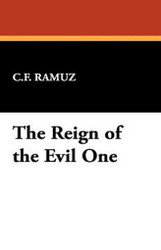 The Reign of the Evil One, C. F. Ramuz (Hardcover)