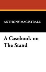 A Casebook on The Stand, by Anthony Magistrale (Hardcover)