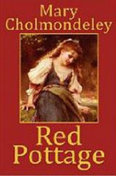Red Pottage, by Mary Cholmondeley (Hardcover)
