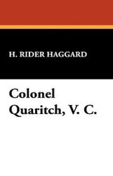 Colonel Quaritch, V.C., by H. Rider Haggard (Paperback)