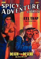 Spicy-Adventure Stories, June 1936 (Vol. 4, No. 3), edited by John Gregory Betancourt (Paperback)