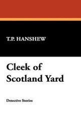 Cleek of Scotland Yard, by T.P. Hanshew (Paperback)