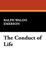 The Conduct of Life, by Ralph Waldo Emerson (Hardcover)