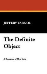 The Definite Object, by Jeffery Farnol (Paperback)