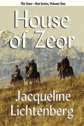 01 House of Zeor: Sime~Gen, Book One, by Jacqueline Lichtenberg (Paperback)