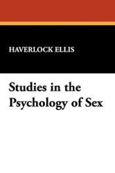 Studies in the Psychology of Sex, by Havelock Ellis (Paperback)