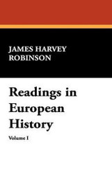 Readings in European History, by James Harvey Robinson (Hardcover)