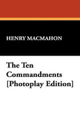 The Ten Commandments, by Henry MacMahon (Paperback)