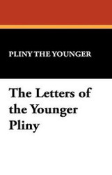 The Letters of the Younger Pliny, by Pliny the Younger (Hardcover)
