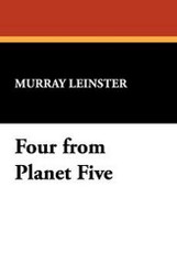 Four from Planet Five, by Murray Leinster (Paperback)