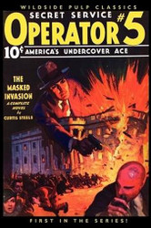 Operator #5: The Masked Invasion, by Curtis Steele (Paperback)