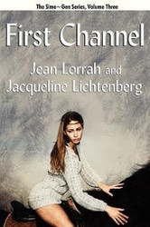 03 First Channel: Sime~Gen, Book Three, by Jean Lorrah and Jacqueline Lichtenberg (Paperback)