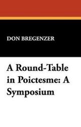 A Round-Table in Poictesme: A Symposium, edited by Don Bregenzer (Paperback)