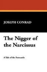 The Nigger of the Narcissus, by Joseph Conrad (Paperback)