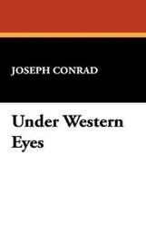 Under Western Eyes, by Joseph Conrad (Hardcover)