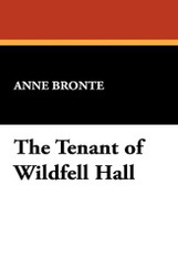 The Tenant of Wildfell Hall, by Anne Bronte (Hardcover) 1434495809