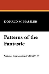 Patterns of the Fantastic, edited by Donald M. Hassler (Hardcover)