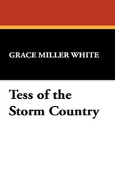 Tess of the Storm Country, by Grace Miller White (Paperback)