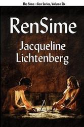 06 RenSime: Sime~Gen, Book Six, by Jacqueline Lichtenberg (Paperback)
