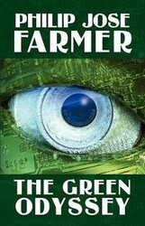 The Green Odyssey, by Philip Jose Farmer (Paperback)