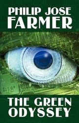 The Green Odyssey, by Philip Jose Farmer (Hardcover)