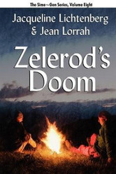 08 Zelerod's Doom: Sime~Gen, Book Eight, by Jacqueline Lichtenberg and Jean Lorrah (Paperback)