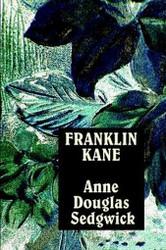 Franklin Kane, by Anne Douglas Sedgwick (Paperback)