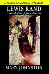 Lewis Rand, by Mary Johnston (Hardcover)