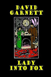 Lady into Fox, by David Garnett (Paperback)