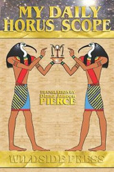 My Daily Horus Scope, by Ramona Louise Wheeler (Paperback)