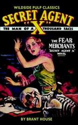 "Secret Agent ""X"": The Fear Merchants, by Brant House (Paperback)"