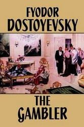 The Gambler, by Fyodor Dostoevsky (Paperback)