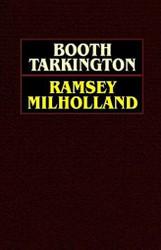Ramsey Milholland, by Booth Tarkington (Paperback)