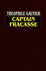Captain Fracasse, by Theophile Gautier (Hardcover)