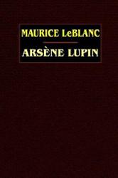 Arsene Lupin, by Maurice LeBlanc (Hardcover)