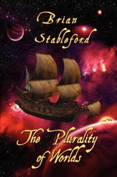 The Plurality of Worlds: A Sixteenth-Century Space Opera, by Brian Stableford (Paperback)