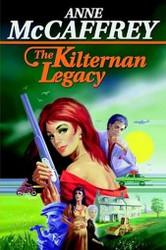 The Kilternan Legacy, by Anne McCaffrey (Hardcover)