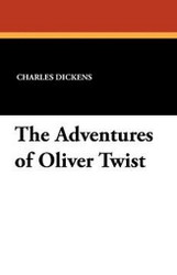The Adventures of Oliver Twist, by Charles Dickens (Paperback)