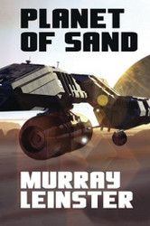 Planet of Sand, by Murray Leinster (Paperback)