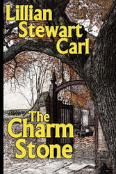 The Charm Stone, by Lillian Stewart Carl (Paperback)