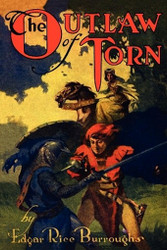 The Outlaw of Torn, by Edgar Rice Burroughs (Paperback)