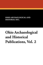 Ohio Archaeological and Historical Publications, Vol. 2 (Paperback)