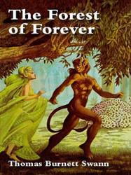 The Forest of Forever, by Thomas Burnett Swann (Hardcover)