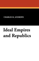Ideal Empires and RePublics (Paperback)