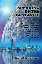 Speaking of the Fantastic III: Interviews with Science Fiction Writers, by  Darrell Schweitzer (Paperback)