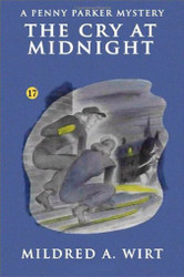 PP17. The Cry at Midnight (Penny Parker #17), by Mildred A. Wirt (Paperback)