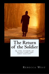 The Return of the Soldier, by Rebecca West (Paperback)