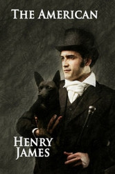 The American, by Henry James (Paperback)