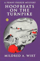 PP11. Hoofbeats on the Turnpike (Penny Parker #11), by Mildred A. Wirt (Paperback)