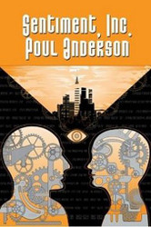Sentiment, Inc., by Poul Anderson (chapbook)